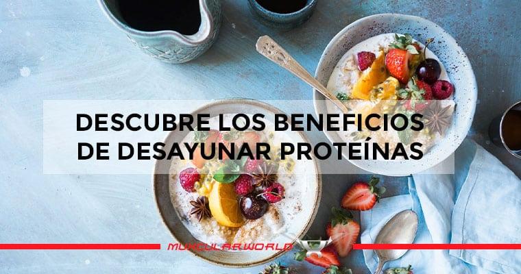 desayunar-proteinas-beneficios